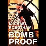 Bombproof | Michael Robotham