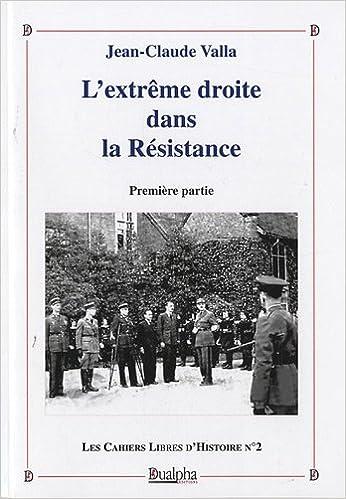 En ligne téléchargement gratuit L'extrême droite dans la Résistance : Tome 1 epub, pdf