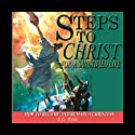 Steps to Christ for a Sanctified Life  Audiobook by Ellen G. White Narrated by Eric Martin