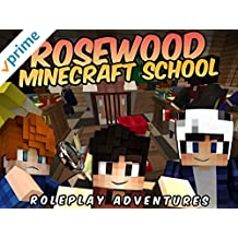 Rosewood Minecraft School (Roleplay Adventures)