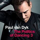 Paul Van Dyk-The Politics of Dancing 3