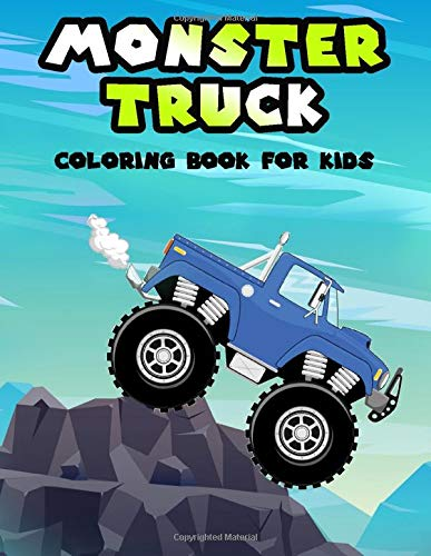 Monster Truck Coloring Book For Kids Featuring 50 Awesome Unique Coloring Pages For Kids To Color And Enjoy Books Acj 9798634988948 Amazon Com Books