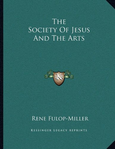 The Society Of Jesus And The Arts ebook