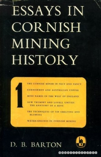 Essays in Cornish mining history, volume One