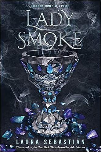 Lady Smoke by Laura Sebastian