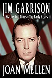 Jim Garrison: His Life and Times, The Early Years