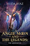 Angie Moon And The Legends: The Speedster