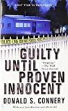 img - for Guilty Until Proven Innocent book / textbook / text book