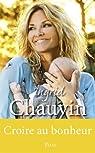 Croire au bonheur par Chauvin