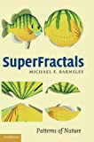SuperFractals, Michael F. Barnsley, 0521844932
