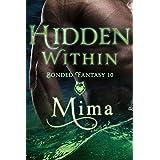 Hidden Within: Bonded Fantasy 10