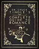 Image of Dr. Chuck Tingle's Complete Guide To Romance