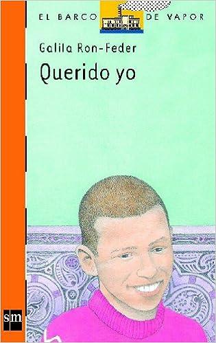 Querido yo: 112 (El Barco de Vapor Naranja): Amazon.es: Ron ...
