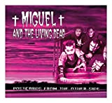 Postcards from the Other Side by Miguel And The Living Dead