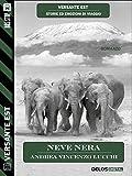 Neve nera (Versante Est) (Italian Edition)