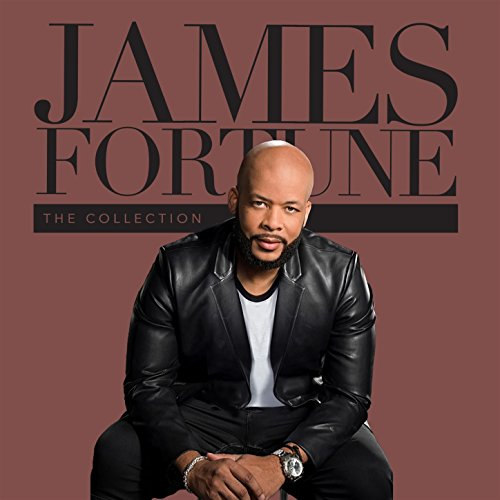 James Fortune - The Collection (2018)