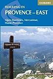 Walking in Provence - East: Alpes Maritimes, Alpes De Haute-Provence, Mercantour