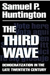 The Third Wave: Democratization in the Late 20th Century (The Julian J. Rothbaum Distinguished Lecture Series Book 4) Kindle Edition