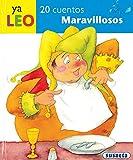 20 cuentos maravillosos (Ya Leo) (Spanish Edition)