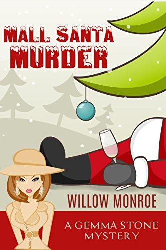 Mall Santa Murder (Gemma Stone Cozy Mystery Book - Mall Monroe