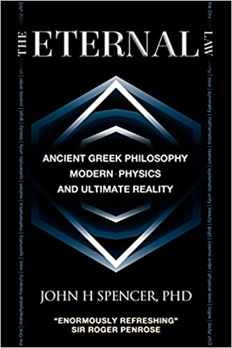 The Eternal Law: Ancient Greek Philosophy, Modern Physics, and Ultimate Reality