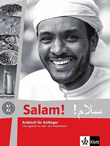 Salam!: Arabisch für Anfänger. Lösungsheft