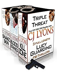 TRIPLE THREAT: A Lucy Guardino FBI Thriller Special Priced Box Set: 3 Complete Lucy Guardino FBI Thrillers (SNAKE SKIN, BLOOD STAINED, KILL ZONE) (English Edition)