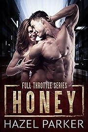 Honey (Full Throttle Series)