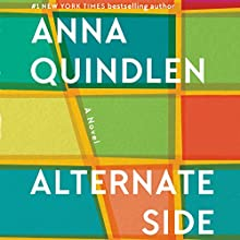 Alternate Side Audiobook by Anna Quindlen Narrated by Ellen Archer