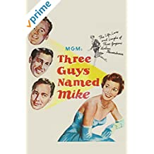 3 Guys Named Mike