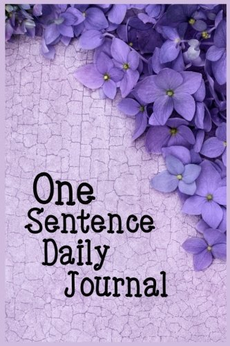 One Sentence Daily Journal: 5 Years Of Memories, Blank Date No Month, 6 x 9, 365 Lined Pages by CreateSpace Independent Publishing Platform