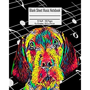 Blank Sheet Music Notebook: 100 Pages 12 Staff Music Manuscript Paper Colorful Wirehaired Vizsla Cover 8 x 10 inches / 20.3 x 25.4 cm 26