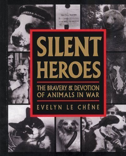 Silent Heroes by Evelyn Le Chene published by Souvenir Press Ltd (2009)