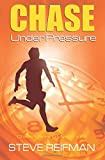 Chase Under Pressure (Chase Manning Mystery Series) (Volume 3)