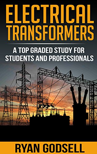 electrical-transformers-a-top-graded-study-for-students-and-professionals-electrical-engineering-boo
