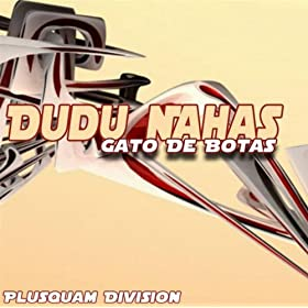 gato de botas dudu nahas from the album gato de botas august 9 2009
