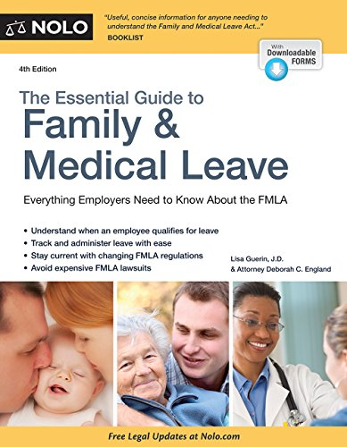 Essential Guide to Family & Medical Leave, The Pdf