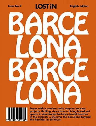 Barcelona: LOST iN City Guide - Collection Barcelona Spice
