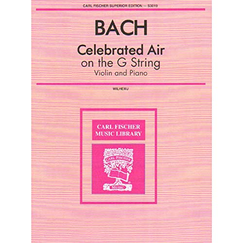 Bach, J.S. - Celebrated Air on the G String BWV 1068 for Violin and Piano - Arranged by Wilhelmj (Bach Air On G String Violin Sheet Music)