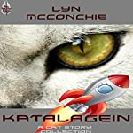Katalagein: A Collection of Cat F&SF Short Stories | Lyn McConchie