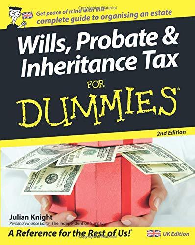 wills probate and inheritance tax for dummies 2nd uk edition rh amazon co uk Did I Inherit Money Losing Money