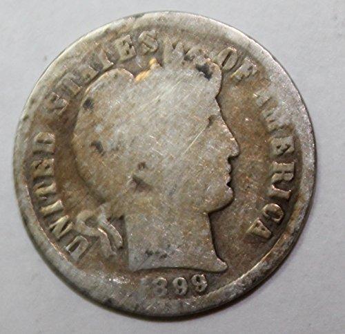 1899 Barber Dime (1899 Silver Barber Dime 10c Circulated)