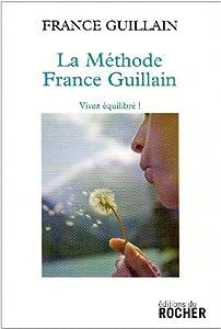 """Afficher """"La Méthode France Guillain"""""""