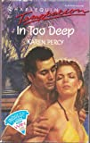 In Too Deep, Karen Percy, 0373254644