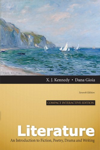 Literature: An Introduction to Fiction, Poetry, Drama, and Writing, Compact Interactive Edition (7th - Compact Literature Interactive