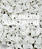 img - for Fernando Casasempere: Works 1991 2016 book / textbook / text book