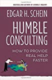 img - for Humble Consulting: How to Provide Real Help Faster book / textbook / text book