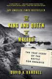 img - for The King and Queen of Malibu: The True Story of the Battle for Paradise book / textbook / text book