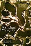 img - for Random Thoughts: Down in the Dirt magazine May-August 20127 issue collection book book / textbook / text book