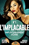 L'Implacable, tome 1 : Implacablement vôtre par Sapir